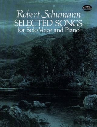 Robert Schumann: Schumann Selected Songs For Solo Voice & Piano