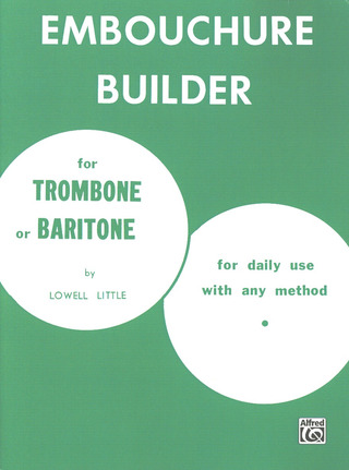 Lowell Little: Embouchure Builder
