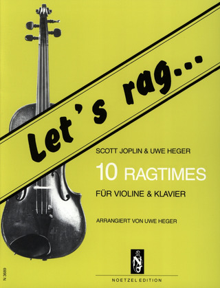 Scott Joplin: Let's rag...