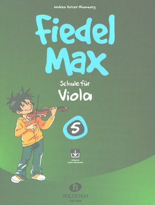 Andrea Holzer-Rhomberg: Fiedel Max – Schule 5