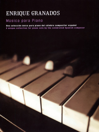 Enrique Granados: Granados, E Music For Piano