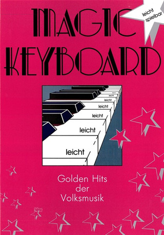 Magic Keyboard - Golden Hits Der Volksmusik
