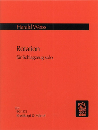 Harald Weiss: Rotation