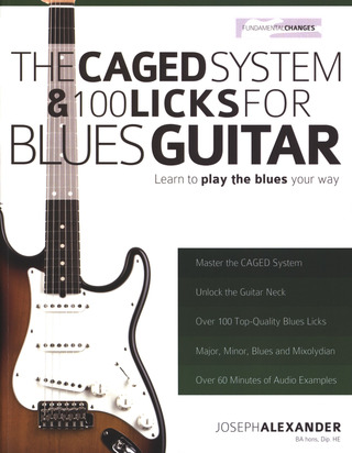 Joseph Alexander: The CAGED System & 100 Licks for Blues Guitar
