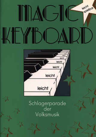 Magic Keyboard – Schlagerparade der Volksmusik