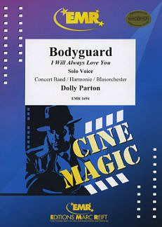 Parton, Dolly: Bodyguard (I Will Always Love You)
