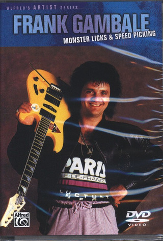 Frank Gambale: Monster Licks & Speed Picking