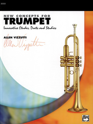 Allen Vizzutti: New Concepts for Trumpet
