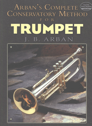 Jean-Baptiste Arban: Arban's Complete Conservatory Method for Trumpet