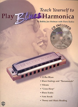Holman Bobby Joe + Rubin Dave: Teach Yourself To Play Blues Harmonica