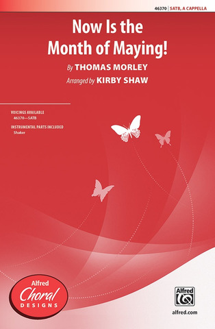 Thomas Morley: Now Is Month Of Maying