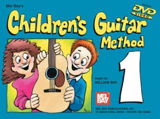 William Bay: Children's Guitar Method 1
