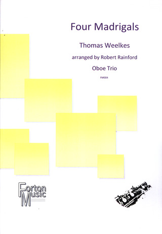 Thomas Weelkes: Four Madrigals