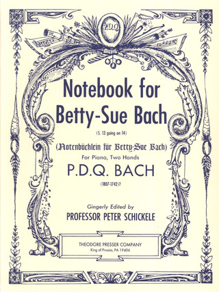 P.D.Q. Bach: Notebook For Betty Sue Bach