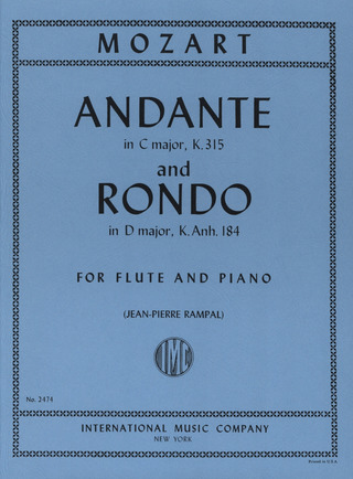 Wolfgang Amadeus Mozart: Andante in C-Dur KV 315 und Rondo in D-Dur KV Anh. 184