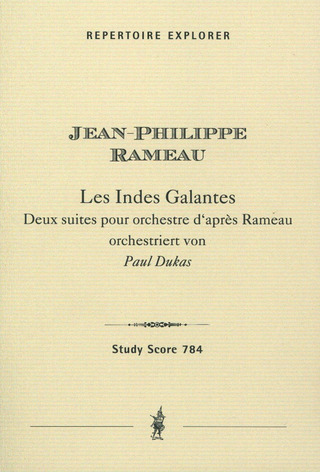 Paul Dukas: Les Indes Galantes