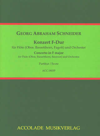 Georg Abraham Schneider: Concerto in F major op. 83, 85, 87, 90