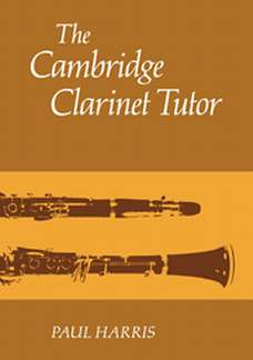 Paul Harris: Cambridge Clarinet Tutor