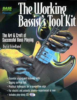 Ed Friedland: The Working Bassist's Tool Kit