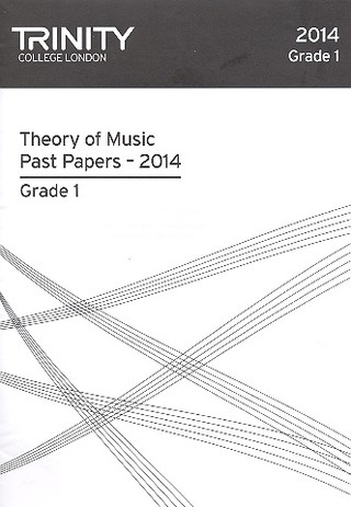 Trinity College London: Theory of Music Past Papers 2014 Grade 1