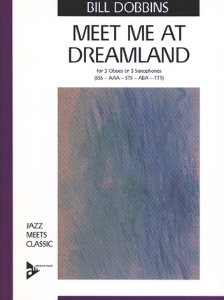 Bill Dobbins: Meet Me at Dreamland