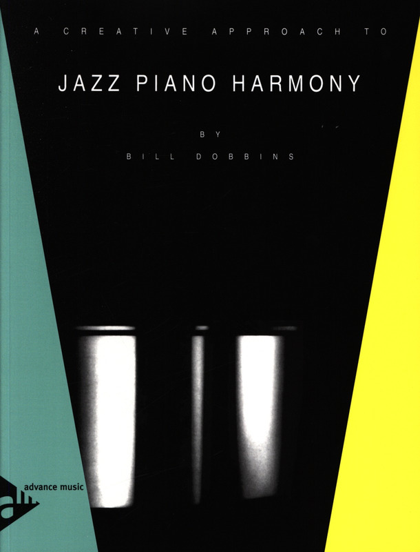 Bill Dobbins: Creative Approach To Jazz Piano Harmony