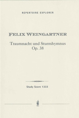 Felix Weingartner: Dreamy Night and Tempestuous Hymn op. 38