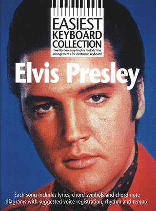 Elvis Presley: Easiest Keyboard Collection: Elvis Presley