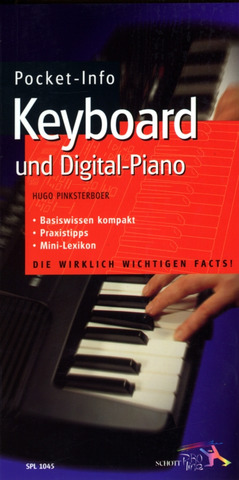 Hugo Pinksterboer: Pocket-Info Keyboard und Digital-Piano