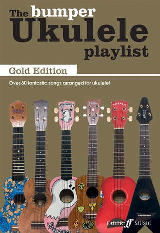The Bumper Ukulele Play List: Gold Edition