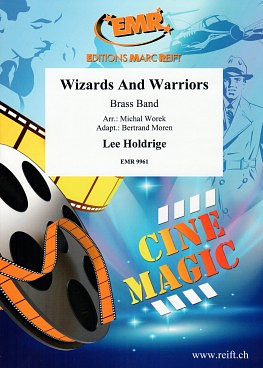 Lee Holdridge: Wizards and Warriors