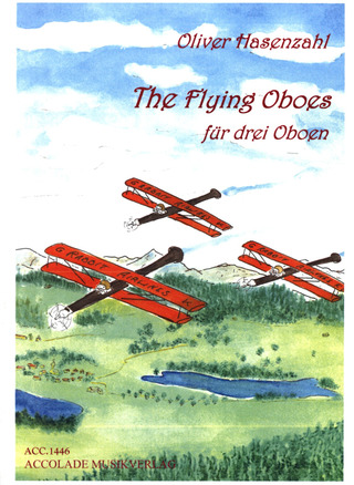 Oliver Hasenzahl: The Flying Oboes