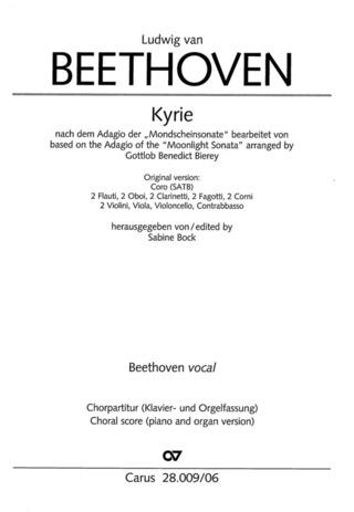"Ludwig van Beethoven: Kyrie based on the Adagio of the so-called ""Moonlight Sonata"""
