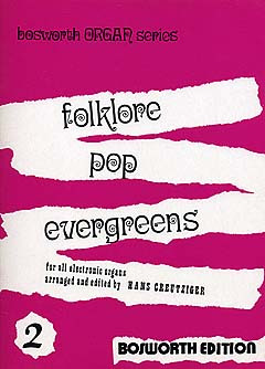 Creutziger Hans: Folklore Pop Evergreen Bd 2
