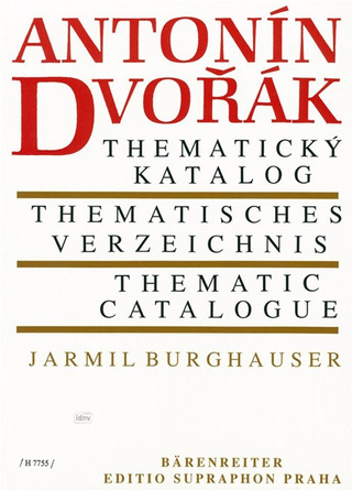 Antonín Dvorák – Thematic catalogue