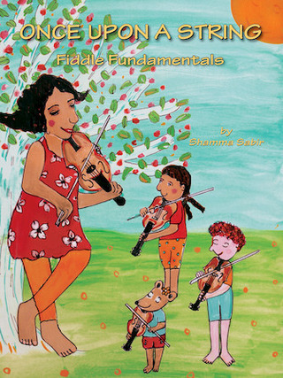 Shamma Sabir: Once upon a String: Fiddle Fundamentals