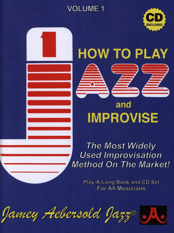 Jamey Aebersold: How To Play Jazz And Improvise 1