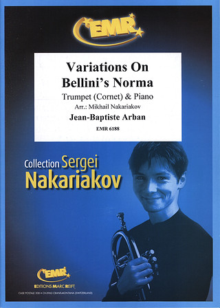 Jean-Baptiste Arban: Variations On Bellini's Norma