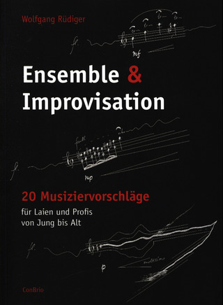 Wolfgang Rüdiger: Ensemble & Improvisation