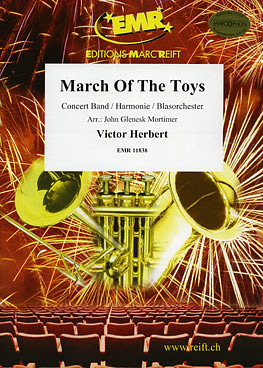 Victor August Herbert: March of the Toys