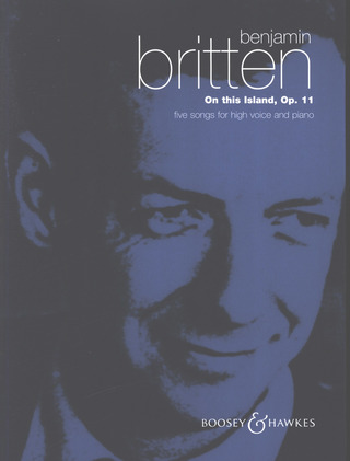 Benjamin Britten: On This Island op. 11 (1937)