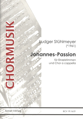 Ludger Stühlmeyer: Johannespassion