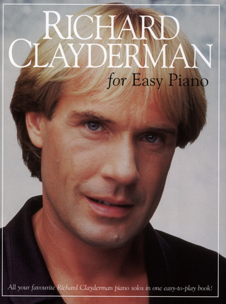 Richard Clayderman: Clayderman Richard For Easy Piano Psg