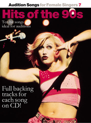 Audition Songs For Female Singers 7: Hits Of The 90S Book & Cd