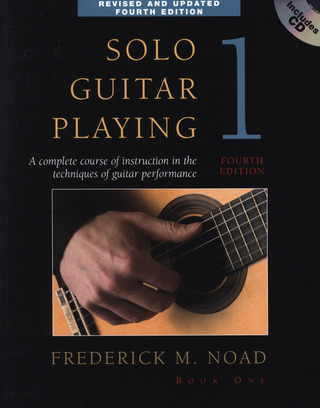 Noad Frederick M.: Solo Guitar Playing 1