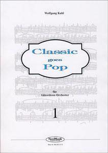Wolfgang Kahl: Classic Goes Pop 1