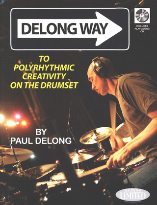 Paul DeLong: Polyrhythmic Creativity on the Drumset
