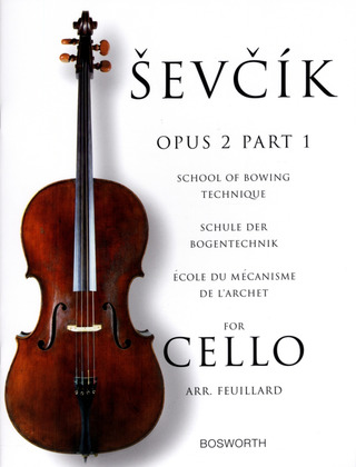 Otakar Ševčík: School of Bowing Technique for Cello Opus 2 Part 1