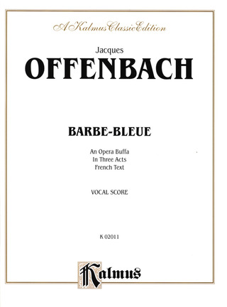 Jacques Offenbach: Barbe-Bleue