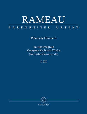 Jean-Philippe Rameau: Complete Keyboard Works 1-3